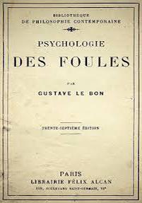 "Gustave Le Bons ""Massans psykologi"""