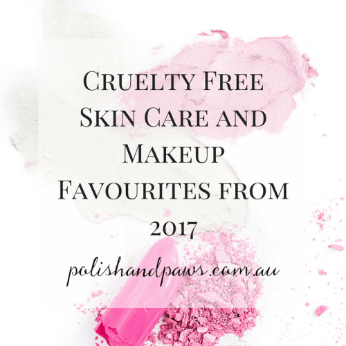 Cruelty Free Skin Care and Makeup Favourites from 2017