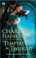 'Temptation & Twilight' by Charlotte Featherstone: Journey through fear and regret (and some mystery too)
