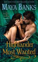 New Release: Highlander Most Wanted by Maya Banks