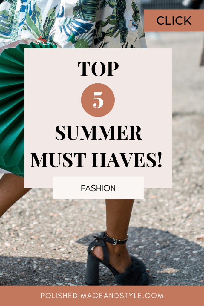 Top 5 Summer Must Haves!