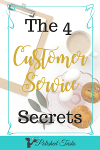 do you know the 4 secrets to great customer service?|customer service secrets|
