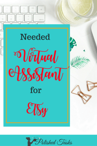 You Needed an Etsy Virtual Assistant Yesterday!|Etsy|virtual assistant|