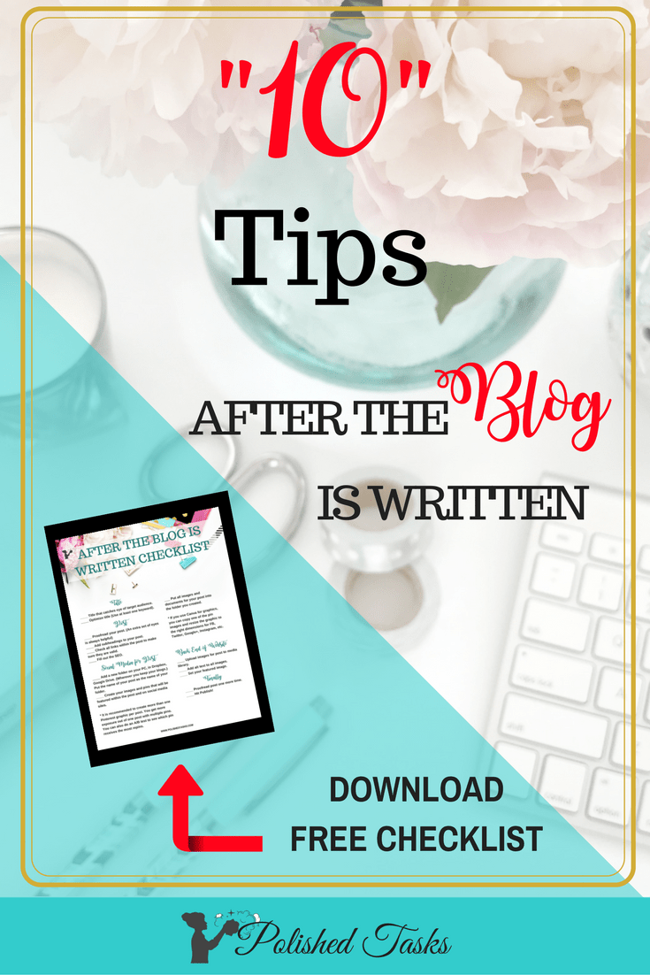 10 Tips After the Blog Is Written
