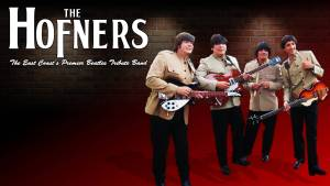 An Evening of Beatlemania with The Hofners