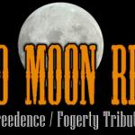 Bad Moon Risin - CCR/Fogerty Tribute Band