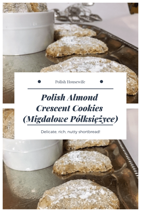 Polish Almond Crescent Cookies (Migdałowe Półksiężyce) Delicate, Rich, Nutty Shortbread #polishhousewife #Poland #Polish #christmas #cookie #almond