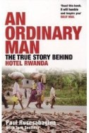 Books about Rwanda, An ordinary man - The true story behind Hotel Rwanda
