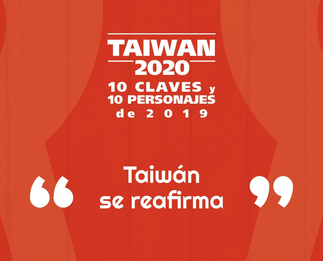 Taiwan: 10 claves y 10 personajes