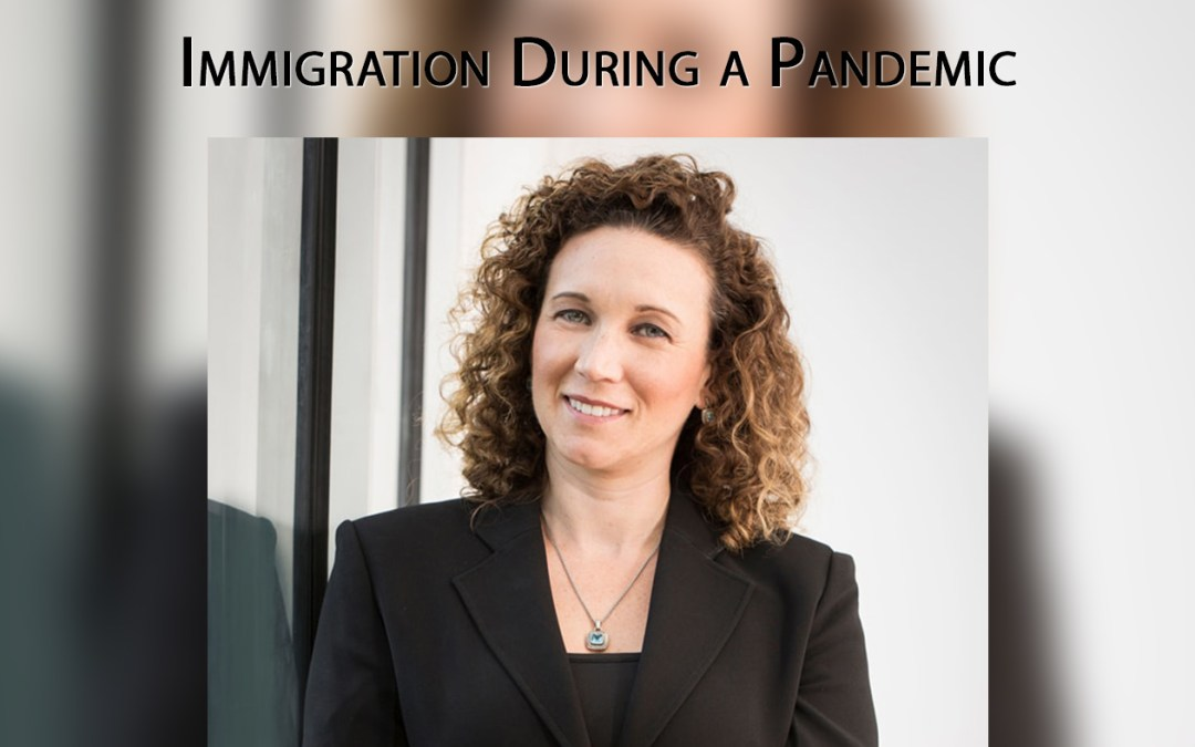 Episode 52: Marisa Balderas-Flores Talks Immigration During and After the COVID-19 Pandemic
