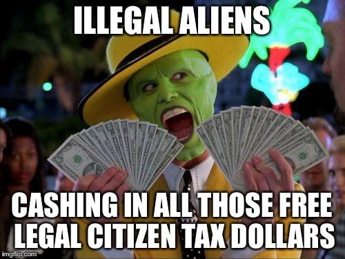 illegal-aliens-cashing-in-us-tax-dollars