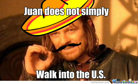juan-doesnt-simply-walk-into-us