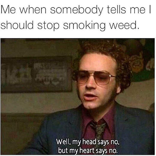 me-when-somebody-tells-me-stop-smoking-weed-70s-show