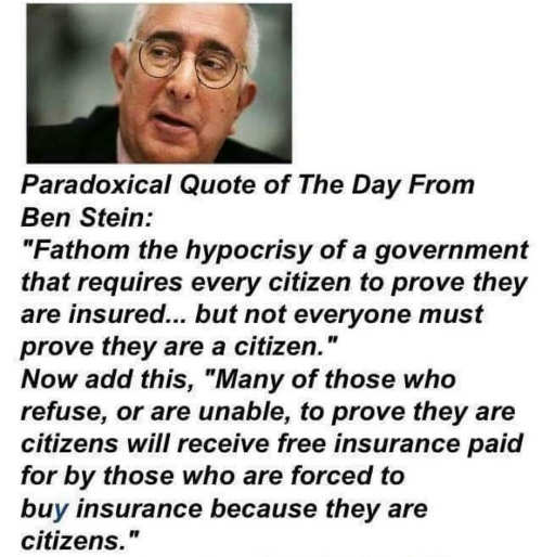 ben-stein-quote-health-care-system-citizen-vs-illegal-immigrant