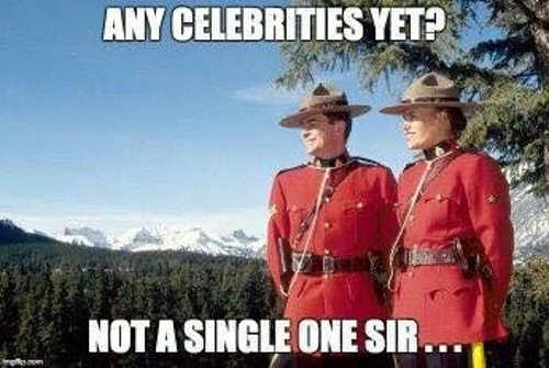 canadian-mountees-any-celebrities-yet-not-a-one