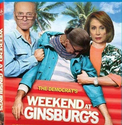 democrats-weekend-at-gindburgs-ruth-bader-pelosi-schumer