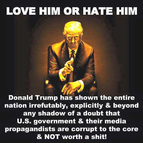 donald-trump-love-him-or-hate-him-showed-government-media-corrupt-to-core