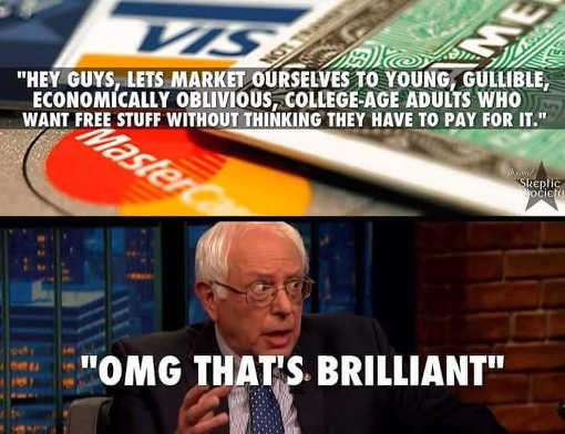 hey-guys-lets-market-ourselves-to-financially-illiterate-college-students bernie sanders credit cards