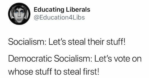 socialism-steal-your-stuff-democratic-lets-vote-who-to-steal-from
