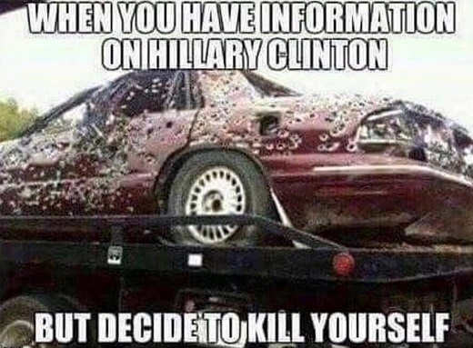 when-you-have-information-on-hillary-but-decide-to-kill-yourself-bullet-holes