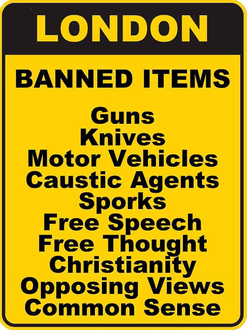 london-banned-items-guns-knives-sports-free-speech-common-sense