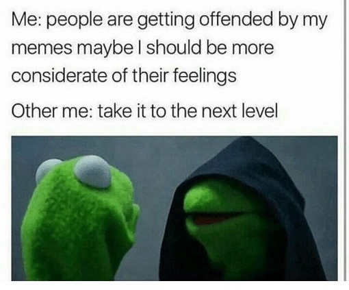 maybe-memes-offend-people-other-me-take-it-to-next-level-kermit