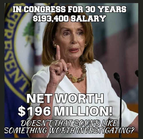 nancy-pelosi-in-congress-30-years-worth-196-million-isnt-this-worth-investigating