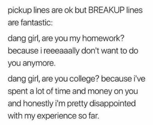 pickup-lines-are-ok-but-breakup-lines-fantastic