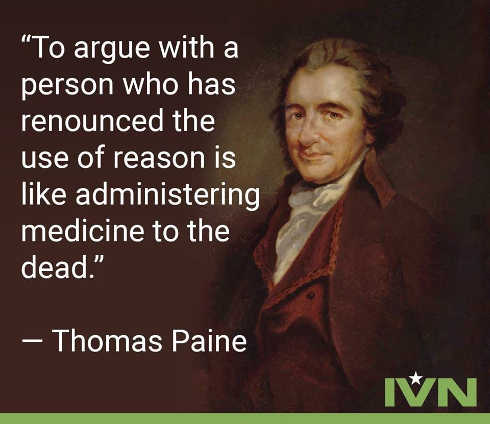 to-argue-with-person-who-has-renounced-reason-like-administering-medicine-to-dead-thomas-paine