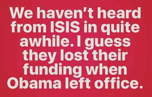 we-havent-heard-from-isis-in-while-lost-obama-funding-source