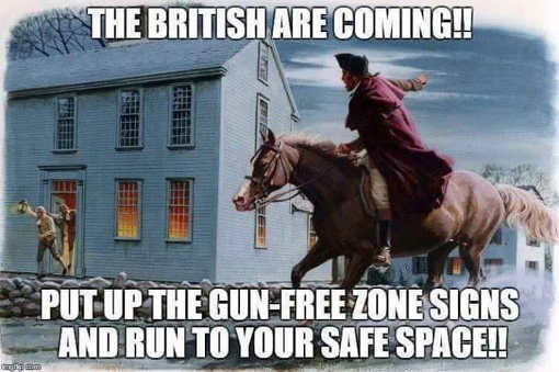 british-are-coming-get-to-gun-free-zones-put-up-safe-space-signs