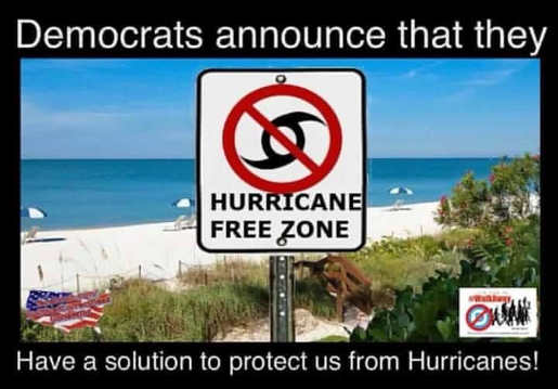 democrats-announce-solution-to-protect-hurricane-free-zone-sign