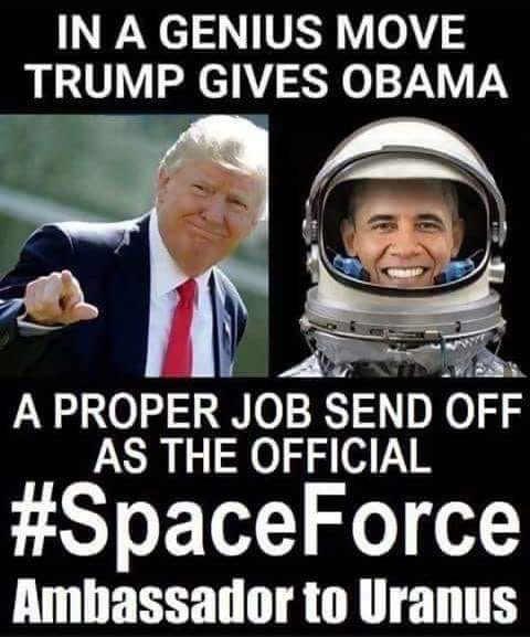 in-genius-move-trump-gives-obama-proper-job-send-off-official-ambassador-to-uranus