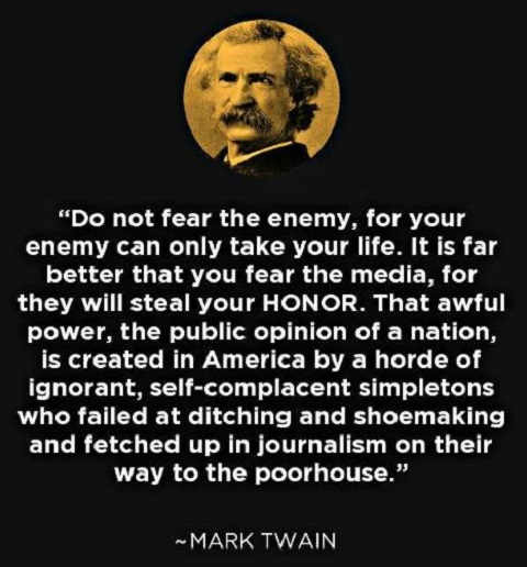 mark-twain-quote-fear-the-media-will-steal-your-honor