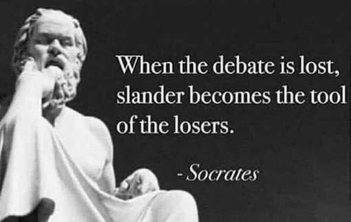 when-debate-is-lost-slander-becomes-tool-of-losers-socrates