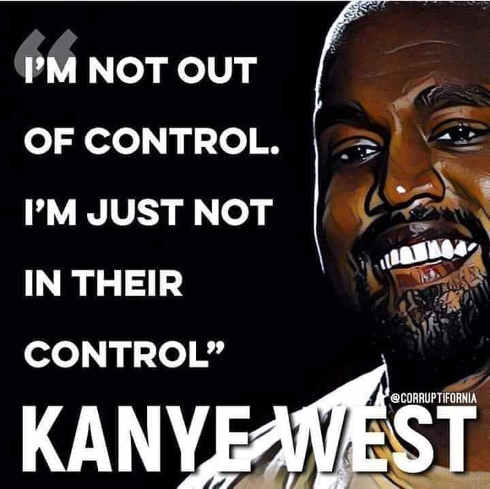 kanye-west-im-not-out-of-control-just-not-in-their-control