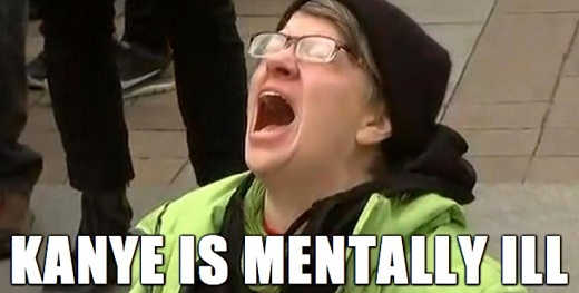 kanye-west-is-mentally-ill-liberal-screaming