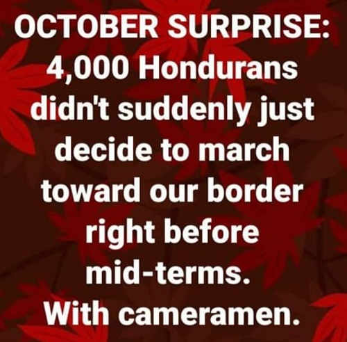 october-surprise-honduran-caravan-doesnt-spontaneously-time-for-election-with-cameras
