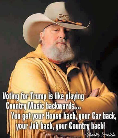 voting-for-trump-is-like-playing-country-music-backwards-get-country-house-job-back-charlie-daniels