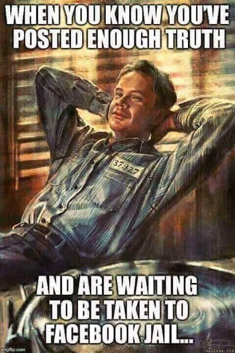 when-you-know-youve-posted-enough-truth-waiting-to-be-taken-facebook-jail-shawshank-redemption