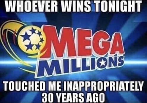 whoever-wins-mega-millions-tonight-touched-me-inappropriately-30-years-ago
