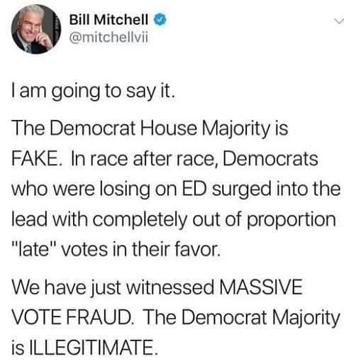 bill-mitchell-tweet-democrat-house-majority-is-fake-massive-vote-fraud