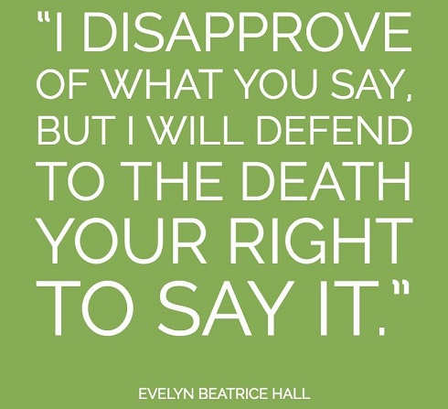 i-disapprove-of-what-you-say-but-will-defend-to-death-your-right-to-say-it-hall