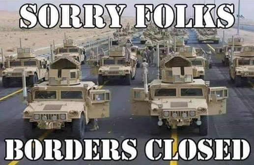 sorry-folks-borders-closed-military-vehicles-tanks