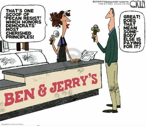 thats-one-scoop-ben-and-jerrys-which-honors-democrats-most-cherished-principles-resist-great-does-that-mean-someone-else-pays-for