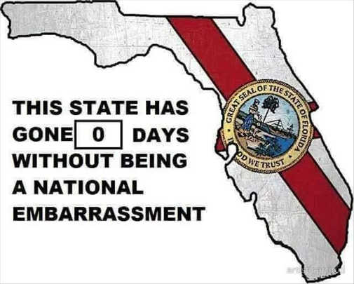 this-state-has-gone-0-days-without-being-national-embarrassment-florida