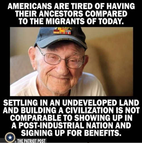 americans tired of todays migrants compared to old different immigrants developing civilization vs free benefits