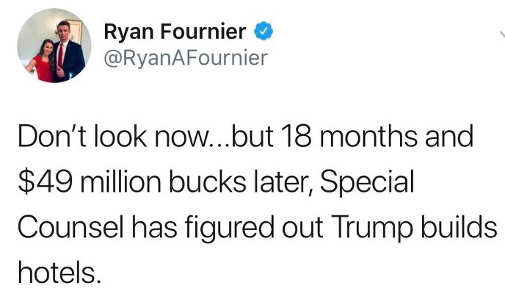 dont look now but 18 months and 49 million bucks later special counsel has figured our trump builds hotels