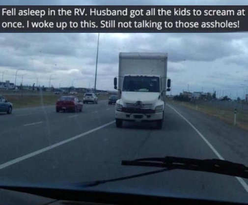 feel asleep reverse truck kids husband yelled