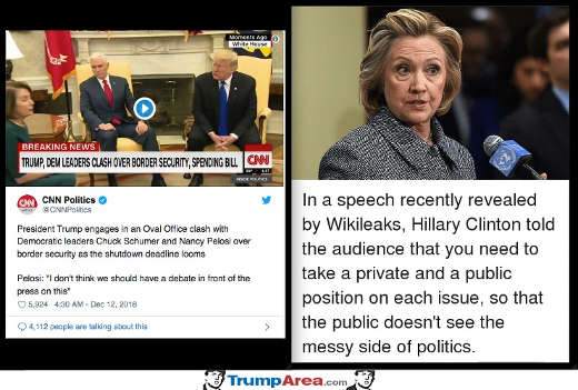 hillary take public private different positions to hide ugly side of politics